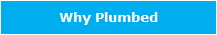 Why Plumbed